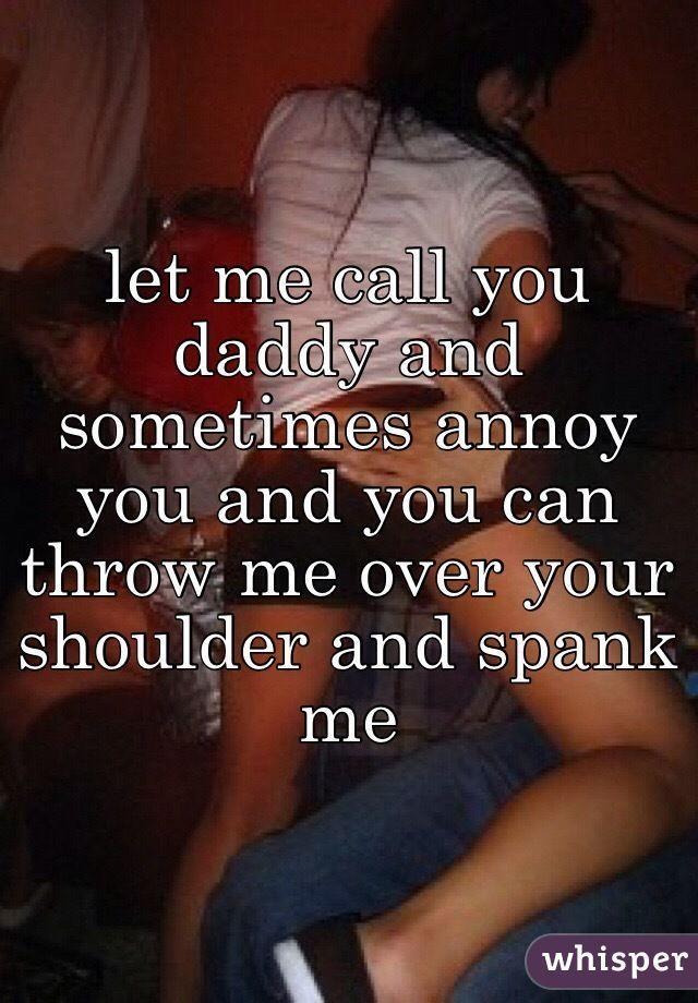 Underdog reccomend Daddy spank me