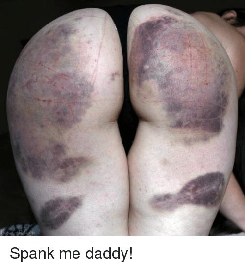 Daddy spank me